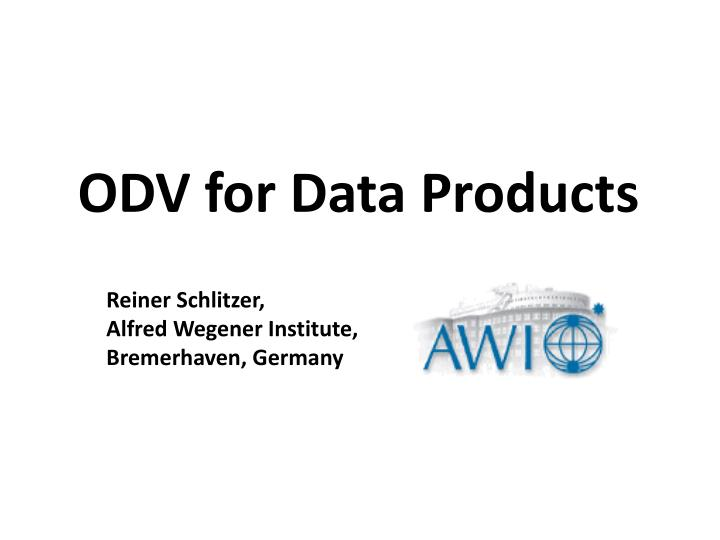 odv for data products n.