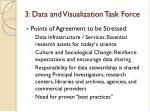 3 data and visualization task force
