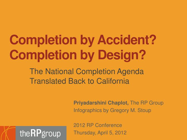 completion by accident completion by design n.