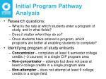 initial program pathway analysis