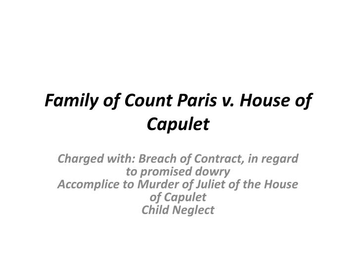 family of count paris v house of capulet n.