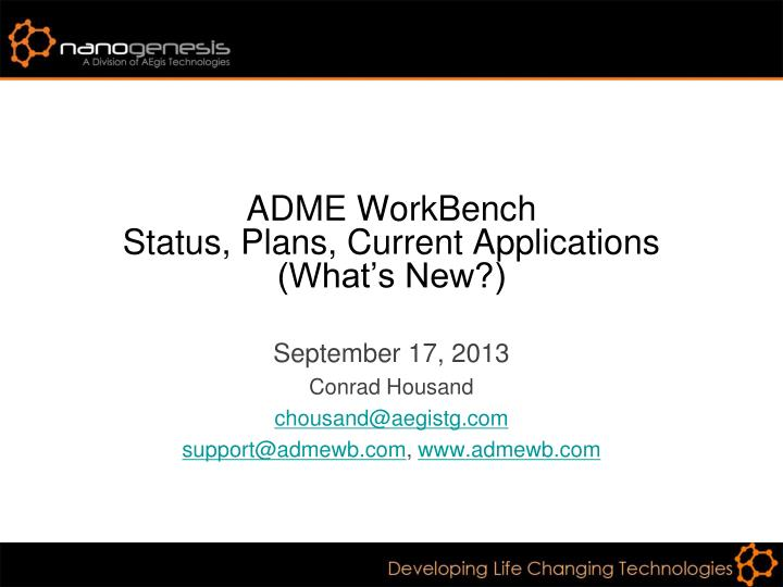 adme workbench status plans current applications what s new n.