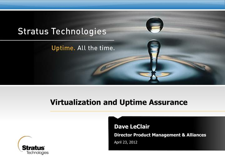 virtualization and uptime assurance n.