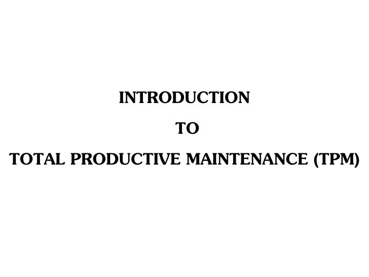 introduction to total productive maintenance tpm n.