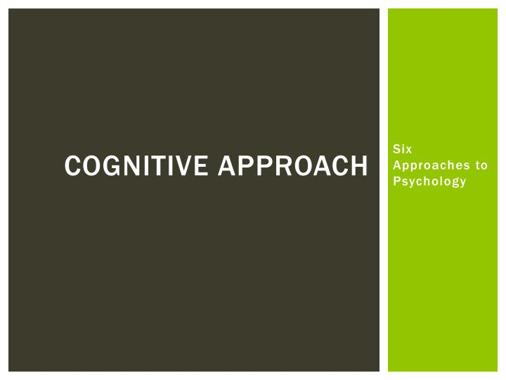 cognitive approach n.