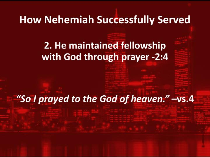 How Nehemiah Successfully Served