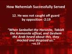 how nehemiah successfully served11