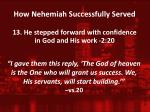 how nehemiah successfully served12