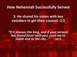 how nehemiah successfully served2
