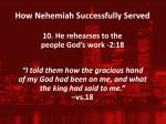 how nehemiah successfully served9