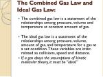 the combined gas law and ideal gas law