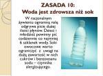 zasada 10 woda jest zdrowsza ni sok
