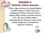 zasada 4 szklanki mleka dziennie