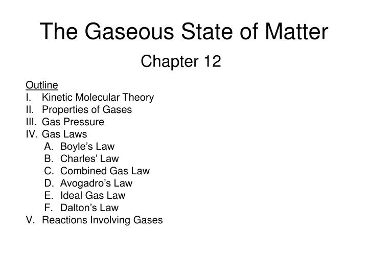 the gaseous state of matter n.