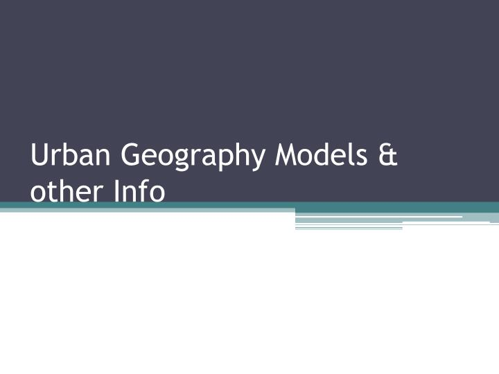 urban geography models other info n.