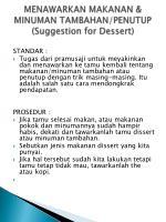 menawarkan makanan minuman tambahan penutup suggestion for dessert