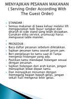 menyajikan pesanan makanan serving order according with the guest order