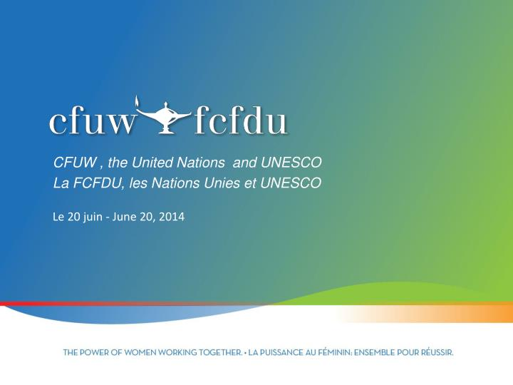 cfuw the united nations and unesco la fcfdu les nations unies et unesco n.