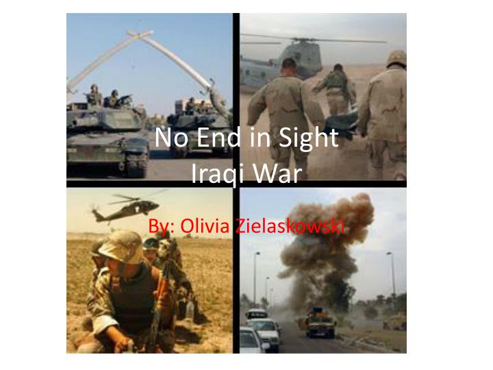 no end in sight iraqi war n.