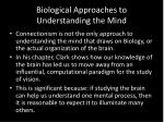biological approaches to understanding the mind