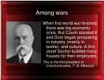 among wars