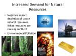 increased demand for natural resources