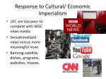 response to cultural economic imperialism