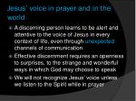jesus voice in prayer and in the world