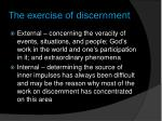 the exercise of discernment