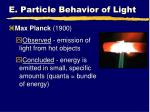 e particle behavior of light