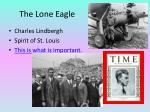 the lone eagle
