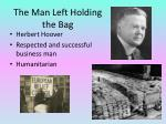 the man left holding the bag