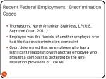 recent federal employment discrimination cases1