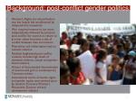 background post conflict gender politics
