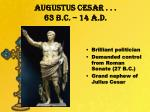 augustus cesar 63 b c 14 a d