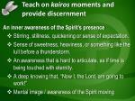 teach on kairos moments and provide discernment
