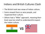 indians and british cultures clash