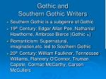 gothic and southern gothic writers