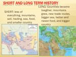 short and long term history