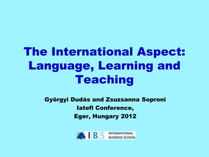 the international aspect language learning and teaching n.