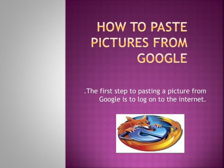 how to paste pictures from google n.