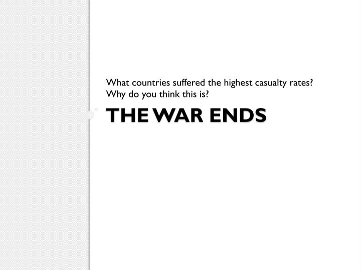 What countries suffered the highest casualty rates?