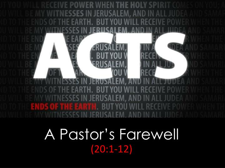 a pastor s farewell 20 1 12 n.