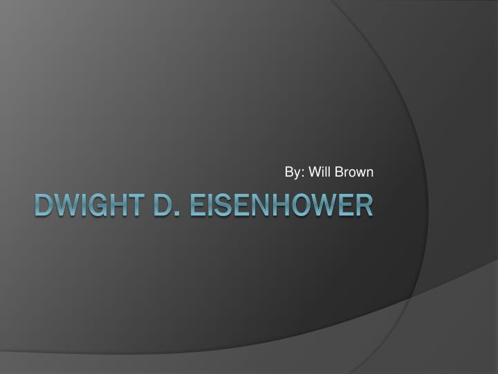 the early life and education of dwight eisenhower