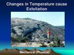 changes in temperature cause exfoliation