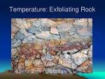 temperature exfoliating rock