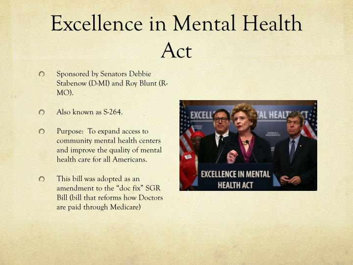 Excellence in Mental Health Act