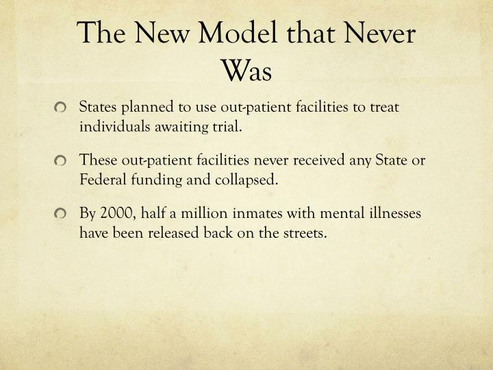The New Model that Never Was