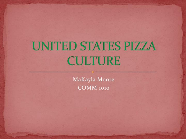 united states pizza culture n.