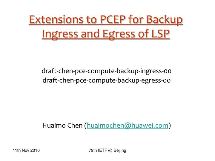 extensions to pcep for backup ingress and egress of lsp n.